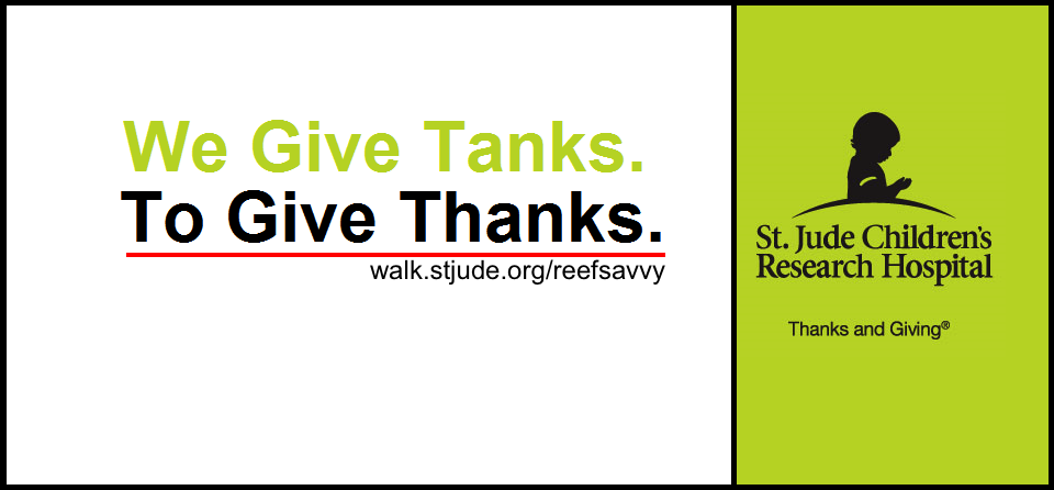 Reef Savvy Quot We Give Tanks To Give Thanks To Help Kids
