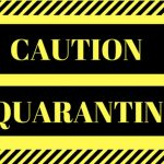 Caution quarantine