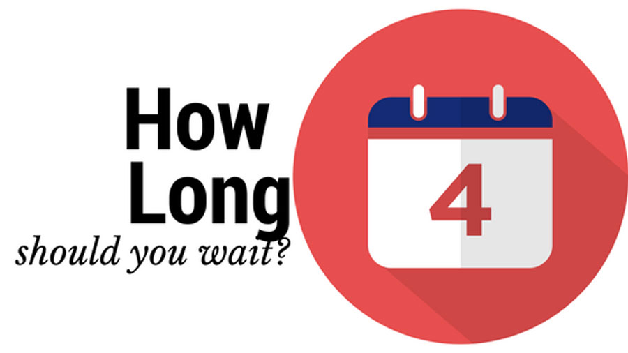 How long to wait?